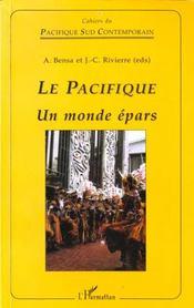 Pacifique (Le) Un Monde Epars - Intérieur - Format classique