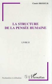 La Structure De La Pensee Humaine T.2 - Intérieur - Format classique
