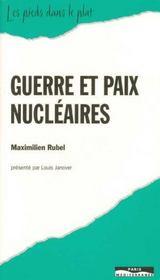 Guerre Et Paix Nucleaires - Intérieur - Format classique
