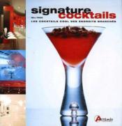 Signature cocktails - Couverture - Format classique
