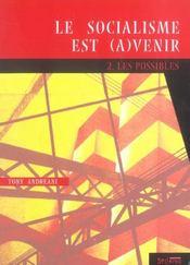 Le Socialisme Est (A)Venir T.2 ; Les Possibles - Intérieur - Format classique