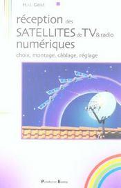 Reception Des Satellites De Tv & Radio Numerique, Choix, Montage, Cablage, Regla - Intérieur - Format classique
