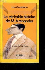 La Veritable Histoire De M. Arenander (Traduit Du Suedois) - Couverture - Format classique