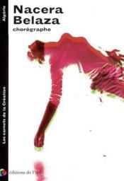Nacera belaza - danse (les carnets de la creation) - Couverture - Format classique