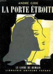 La Porte Etroite. Le Livre De Demain N° 2. - Couverture - Format classique