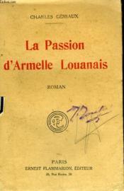 La Passion D'Armelle Louanais. - Couverture - Format classique