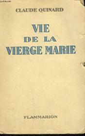 Vie De La Vierge Marie. - Couverture - Format classique