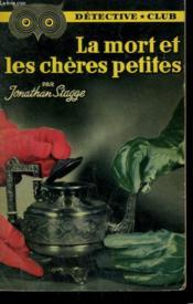 La Mort Et Les Cheres Petites. Collection Detective Club N° 76 - Couverture - Format classique