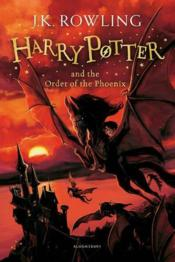 Vente livre :  HARRY POTTER AND THE ORDER OF THE PHOENIX - BOOK 5  - Joanne Kathleen Rowling - J. K. Rowling