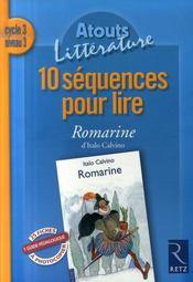 10 séquences pour lire ; Romarine ; cycle 3, niveau 3 - Intérieur - Format classique
