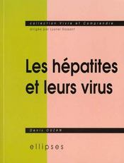 Les Hepatites Et Leurs Virus - Intérieur - Format classique
