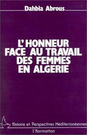 L'honneur face au travail des femmes en Algérie - Intérieur - Format classique