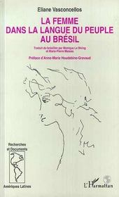 La Femme Dans La Langue Du Peuple Au Bresil - Intérieur - Format classique