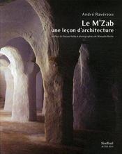 Le m'zab ; une leçon d'architecture - Intérieur - Format classique