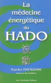 Medecine Energetique Du Hado (La) - Intérieur - Format classique