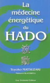 Medecine Energetique Du Hado (La) - Couverture - Format classique
