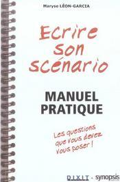Ecrire Son Scenario - Manuel Pratique - Intérieur - Format classique