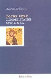 Notre Pere - Commentaire Spirituel - Intérieur - Format classique