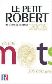 Le Petit Robert De La Langue Francaise 2006 - Intérieur - Format classique