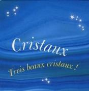 Cristaux ; coffret cube - Couverture - Format classique