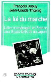 La loi du marché : l'électoménager en france, aux états-unis et au japon - Intérieur - Format classique