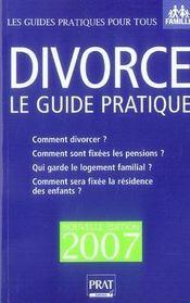 Divorce, le guide pratique (édition 2007) - Intérieur - Format classique