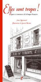 Elles Sont Tropes! (Figures Et Tournures De La Langue Francaise - Couverture - Format classique
