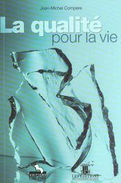 La Qualite Pour La Vie - Intérieur - Format classique