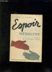 Espoir De La Medecine. Medical Milestones. - Couverture - Format classique