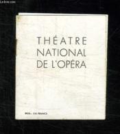 Brochure. Theatre National De L Opera. Texte En Anglais Et Francais. - Couverture - Format classique