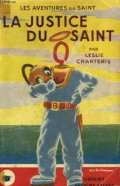 La Justice Du Saint. Les Aventures Du Saint N° 4. - Couverture - Format classique