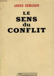 Le Sens Du Conflit. - Couverture - Format classique