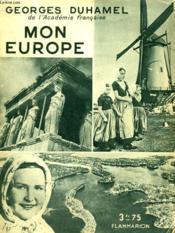 Mon Europe. Collection : Hier Et Aujourd'Hui. - Couverture - Format classique