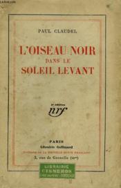 L'Oiseau Noir Dans Le Soleil Levant. - Couverture - Format classique
