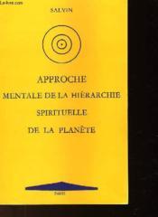 Approche Mentale De La Hierarchie Spirituelle De La Planetre - Couverture - Format classique