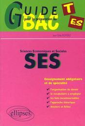 Guide Pour La Preparation Au Bac Es Sciences Economiques Et Sociales Enseignement Obligatoire Spec. - Intérieur - Format classique