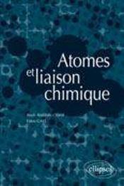 Atomes et liaison chimique - Intérieur - Format classique