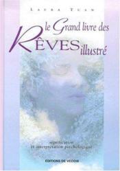 Grand Livre Des Reves Illustre (Le) (Relie) - Couverture - Format classique