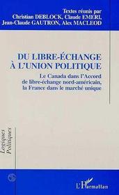 Du Libre-Echange A L'Union Politique - Intérieur - Format classique