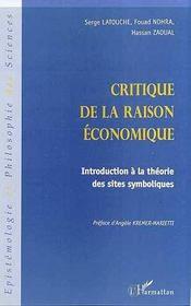 Critique de la raison économique ; introduction à la théorie des sites symboliques - Intérieur - Format classique