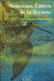 Nouveaux contes de la becasse - Couverture - Format classique