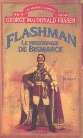 Flashman T.2 ; Le Prisonnier De Bismarck - Intérieur - Format classique