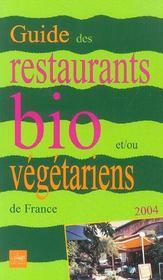 Guide des restaurants bio et/ou vegetariens de france - Intérieur - Format classique