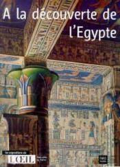 A La Decouverte De L'Egypte - Couverture - Format classique