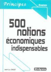 500 Notions Economiques Indispensables - Intérieur - Format classique
