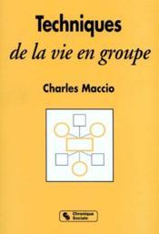 Techniques de la vie en groupe - Couverture - Format classique