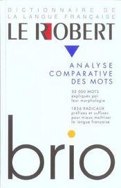 Le Robert Brio, Analyse Comparative Des Mots - Intérieur - Format classique