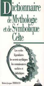 Dictionnaire De Mythologie Et De Symbolique Celte - Intérieur - Format classique