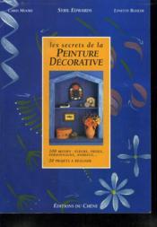 Les Secrets De La Peinture Decorative - Couverture - Format classique