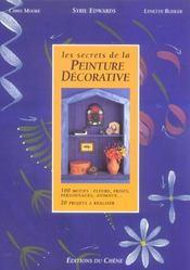 Les Secrets De La Peinture Decorative - Intérieur - Format classique